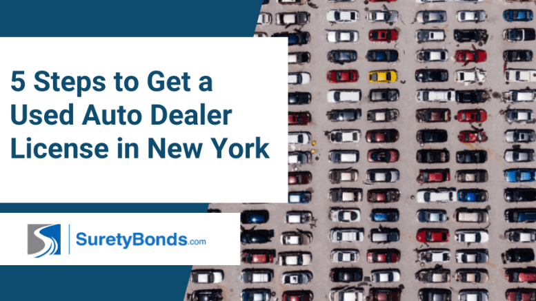 5 Steps to Get a Used Auto Dealer License in New York