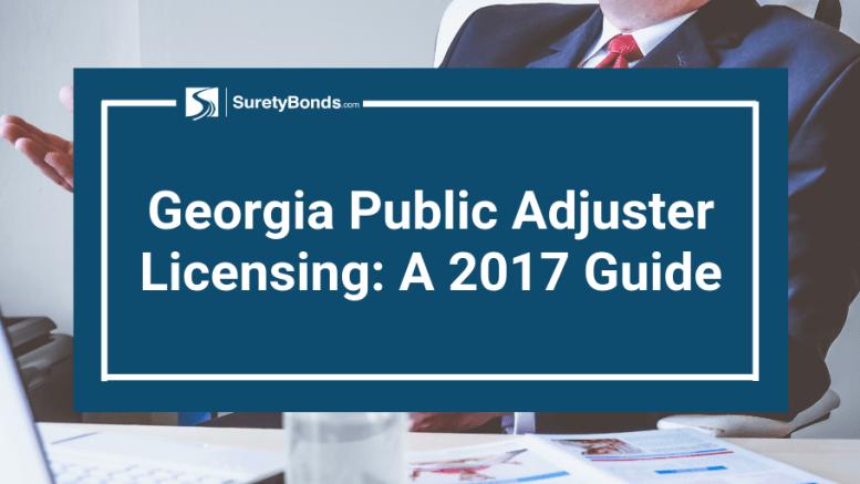 A 2017 Georgia public adjuster licensing guide