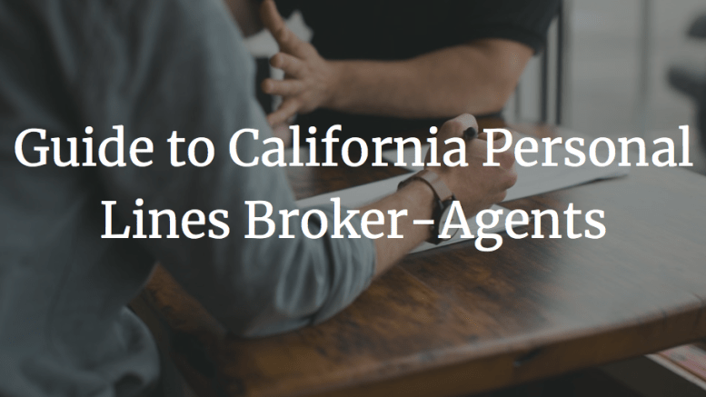 guide to california personal lines broker-agents