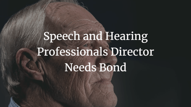 speech and hearing professionals director needs bond