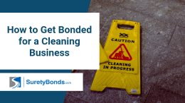 Find out how to get bonded for a cleaning business