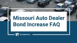 Missouri Auto Dealer Bond Increase FAQ