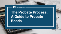 Read the guide to probate bonds