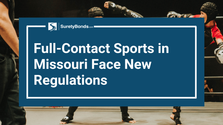 Full-Contact Sports Promoters in Missouri Face New Regulations
