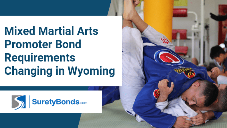 Find out what is changing in the requirements for mixed martial arts promoter bonds