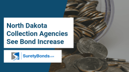 North Dakota Collection Agencies See Bond Increase