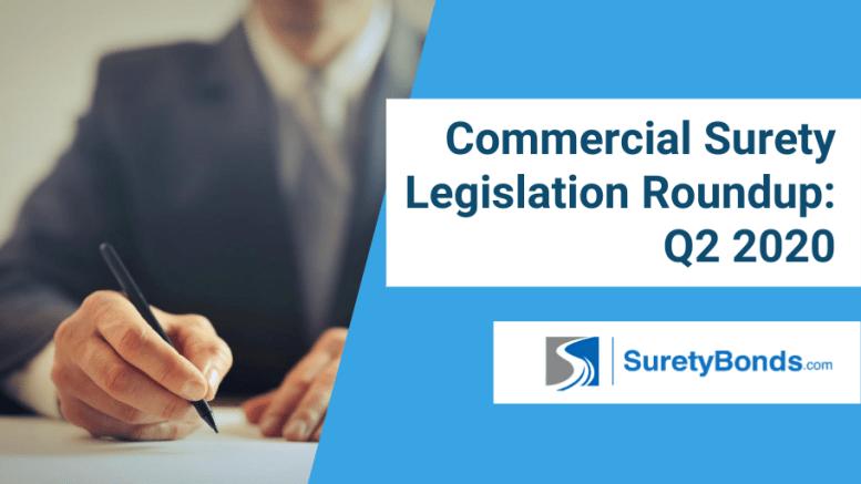 Commercial Surety Legislation Roundup_ Q2 2020