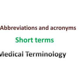 Medical Abbreviations starts with B, E, F, G, H - Surgical Technology