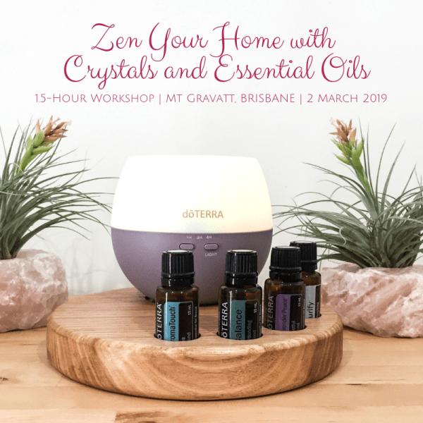 Zen your home with essential oils and crystals - Melanie Surplice, Mt Gravatt