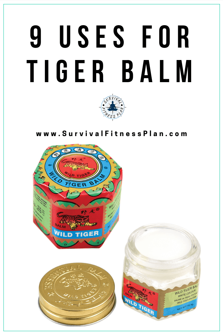 Pin1, Uses for Tiger Balm, Survival Fitness Plan