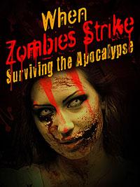 When Zombies Strike