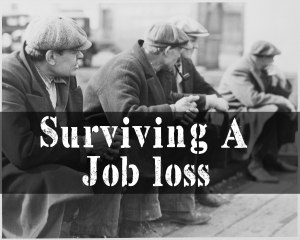 How To Survive A Job Loss The Biggest Disaster |episode 142