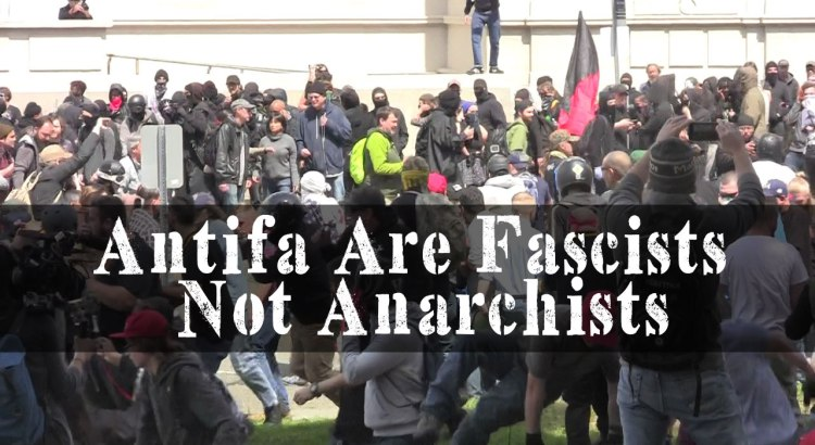 Antifa Are Fascists Not Anarchists