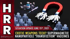 """Image: Situation Update: Economic alarms, illegal invasion of the USA, supermagnetic nanoparticle """"transfection"""" vaccines enable biological KILL SWITCH"""