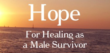 hope-for-healing-as-a-male survivor-new