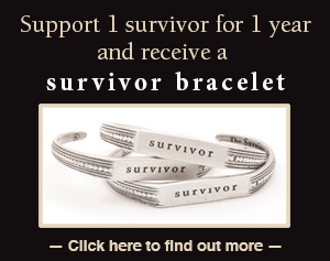 Support a survivor for a year and receive a survivor bracelet