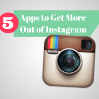 5 Apps to Get More Out of Instagram
