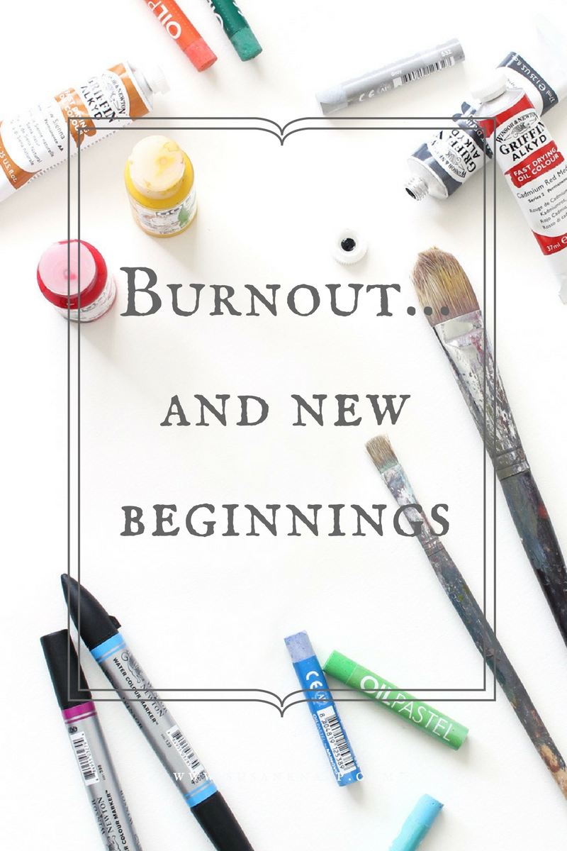 Burnout and new beginnings