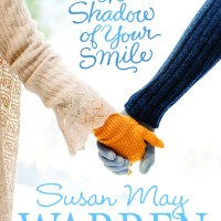 LitFuse Blog Tour Review: The Shadow Of Your Smile by Susan May Warren(+ Giveaway!)
