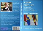Stephen Karpman: A Game Free life