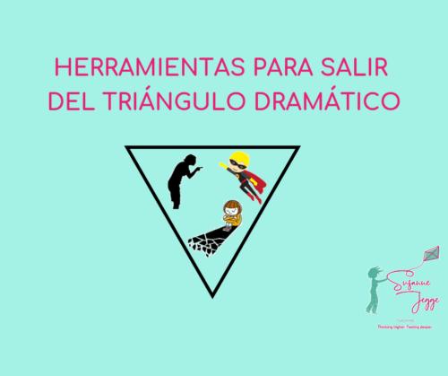 Herramientas para salir del Triángulo Dramático