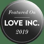 Love Inc Magazine Badge