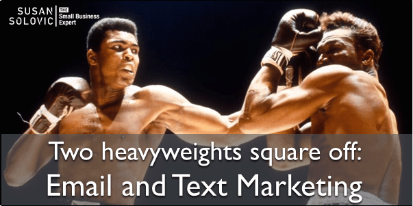 email and text marketing square off