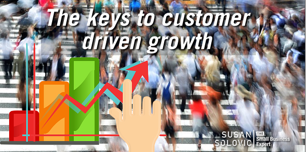keys to small business customer driven growth