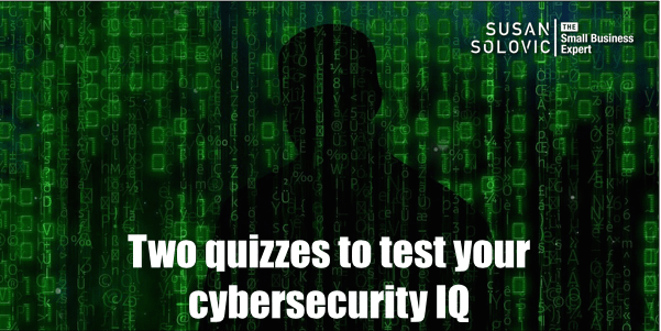 test your cybersecurity IQ