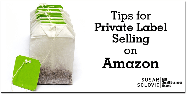 tips for private label selling on amazon