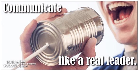 communicate like a real leader