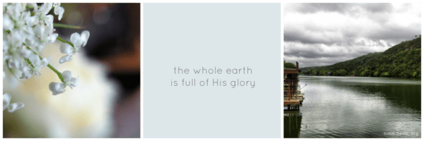 the whole earth is full of his glory isaiah 6