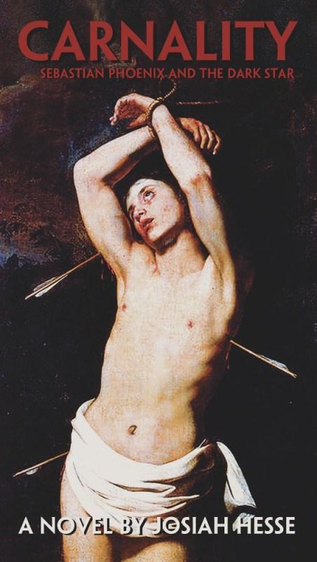 Carnality: Sebastian Phoenix and the Dark Star