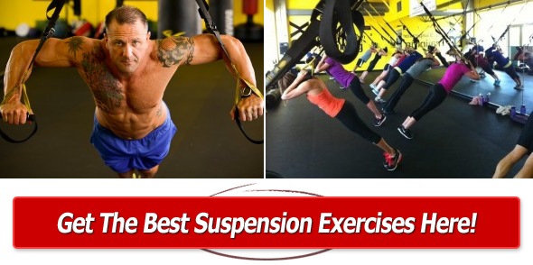 get the best suspension exercises and workouts here