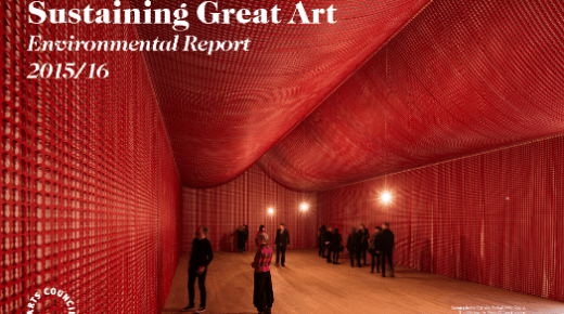 Sustaining Great Art: Arts Council England Environmental Report 2015/16