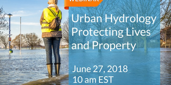 Webinar: Urban Hydrology Protecting Lives and Property