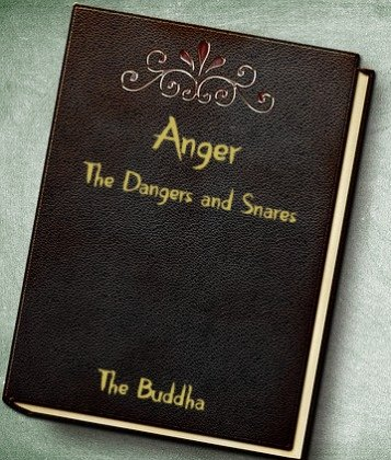 Anger in the Suttas written on a Leather bound book