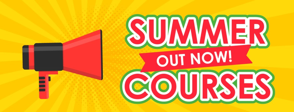Summer 2021 Courses Out Now