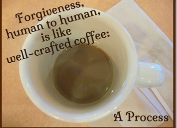 Forgiveness is like well-crafted coffee