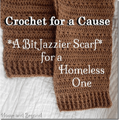 Crochet for a Cause: A Bit Jazzier Scarf for a Homeless One