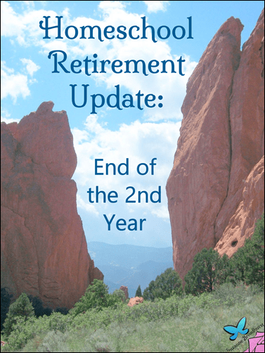 Homeschool Retirement Update_2nd Year