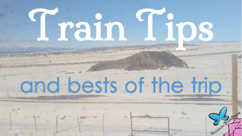 Train Tips and Best of the Trip