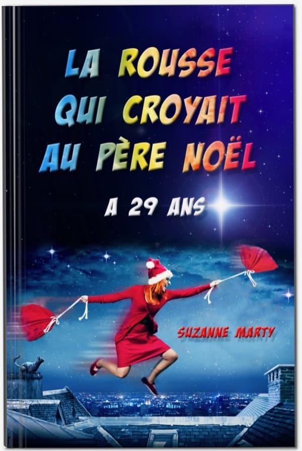 Couverture du roman La rousse qui croyait au père Noël a 29 ans
