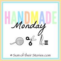 handmade Monday at sumoftheirstories.com