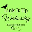 Link it up Wednesday Ravenworld.com