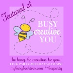I was featured at the MyBusyBeehives.com linkup party