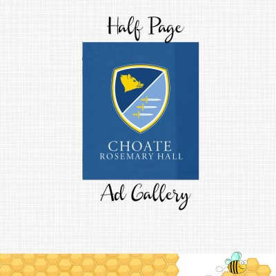 Choate Half Page Ads