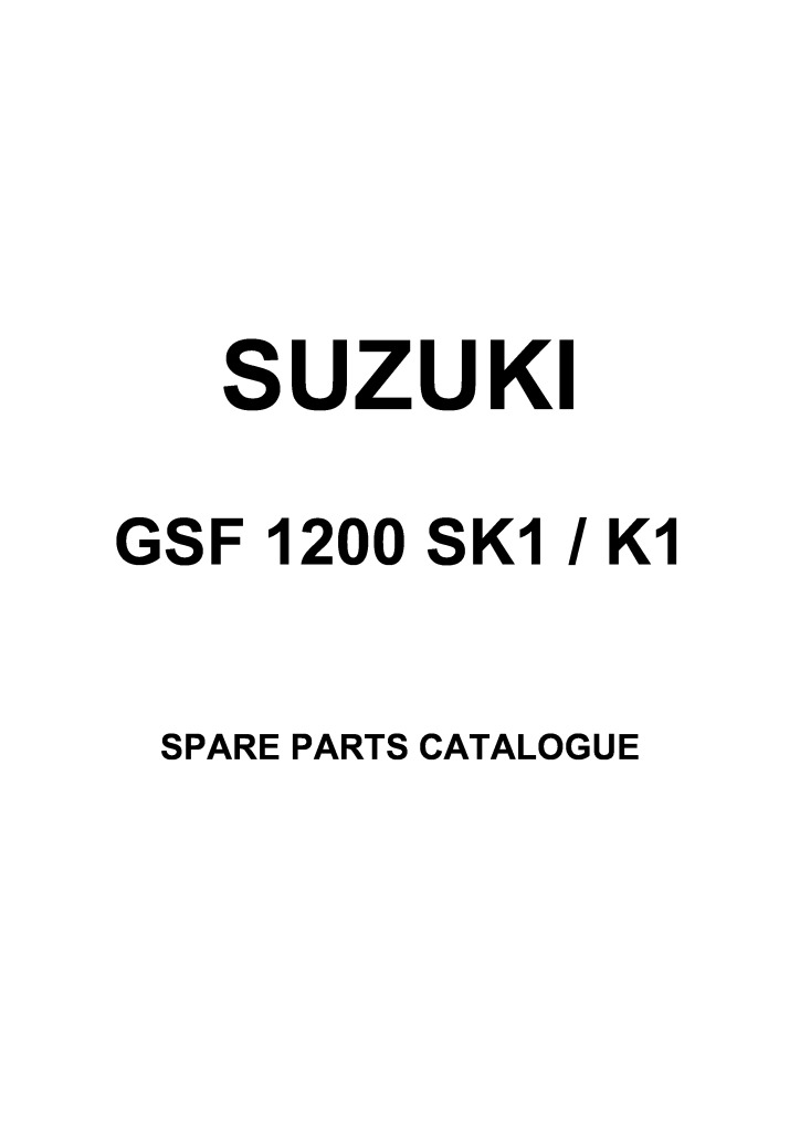 gsf 1200 bandit sk1 k1 2001 parts list catalogue.pdf (2.94 MB)