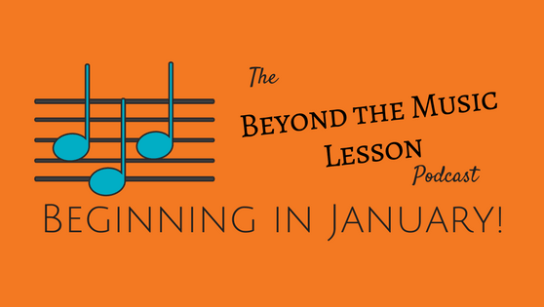 Beyond the Music Lesson Podcast
