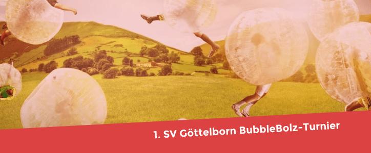 1. SV Göttelborn BubbleBolz-Turnier – 14. August 2017 - Fußballverein im Saarland
